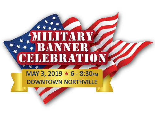 Military Banner Celebration - Northville Chamber of Commerce, MI