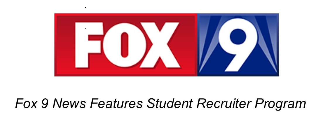 Fox 9 News Features Student Recruiter Program