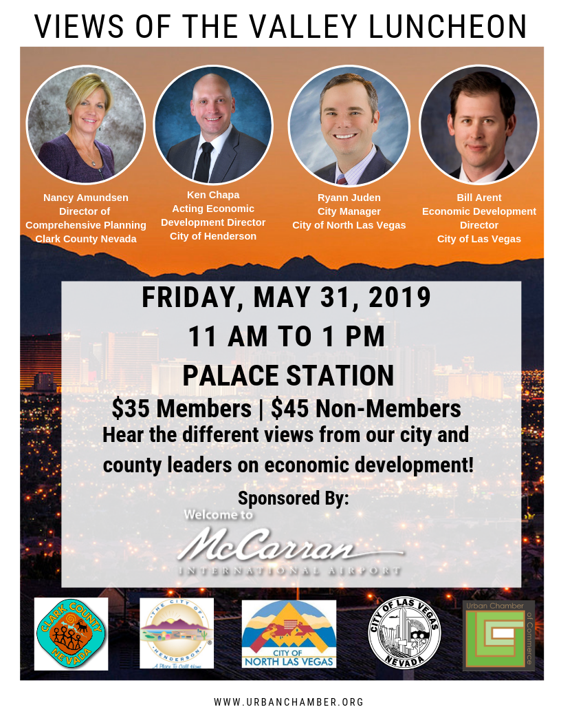 Urban Chamber of Commerce Women in Business & Politics 2019 Awards Luncheon. Keynote speaker: U.S. Senator Jacky Rosen. When: Friday, March 22, 2019 at 11am-1pm. Cost: $65 Members. $75 Non-Members. Where: Rio Hotel and Casino 3700 W. Flamingo Rd, Las Vegas, NV 89103. Register at UrbanChamber.org
