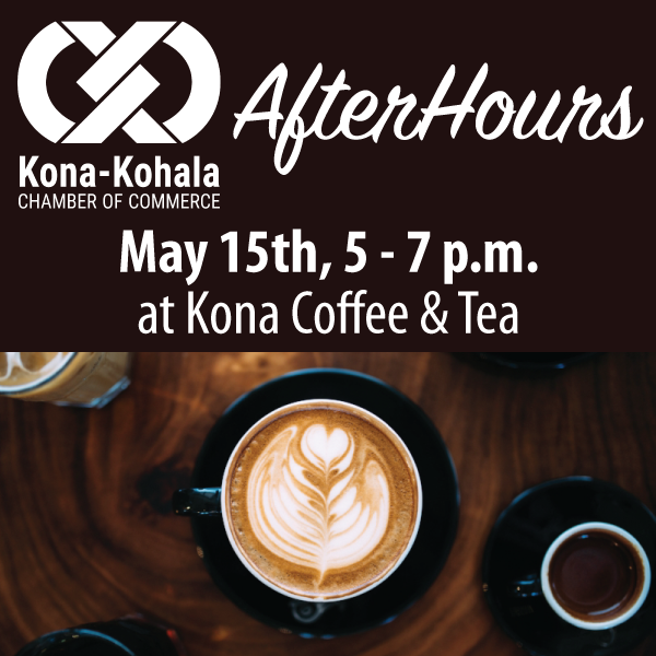 Square-May-2019-AfterHours-Kona-Coffee-and-Tea.png