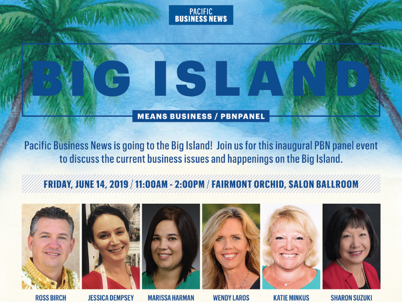 Pacific Business News Panel on June 14: Big Island Means Business