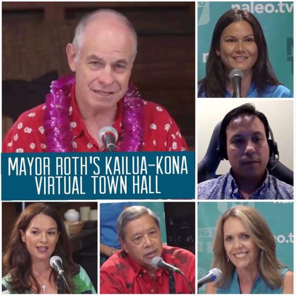 Mayor Roth's Kailua-Kona Virtual Town Hall