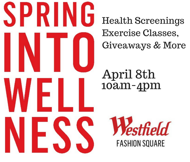 Spring Into Wellness Westfield Fashion Square