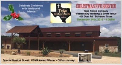 Christrmas Eve Service Tejas Cowboy Church Dec 24