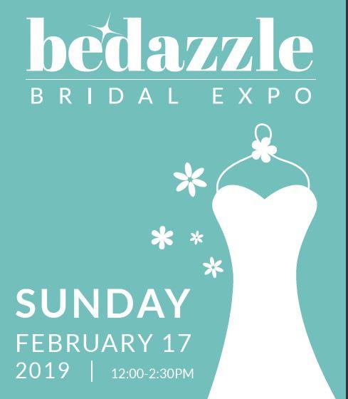 Bedazzle Bridal Expo, Sunday February 17, 2019