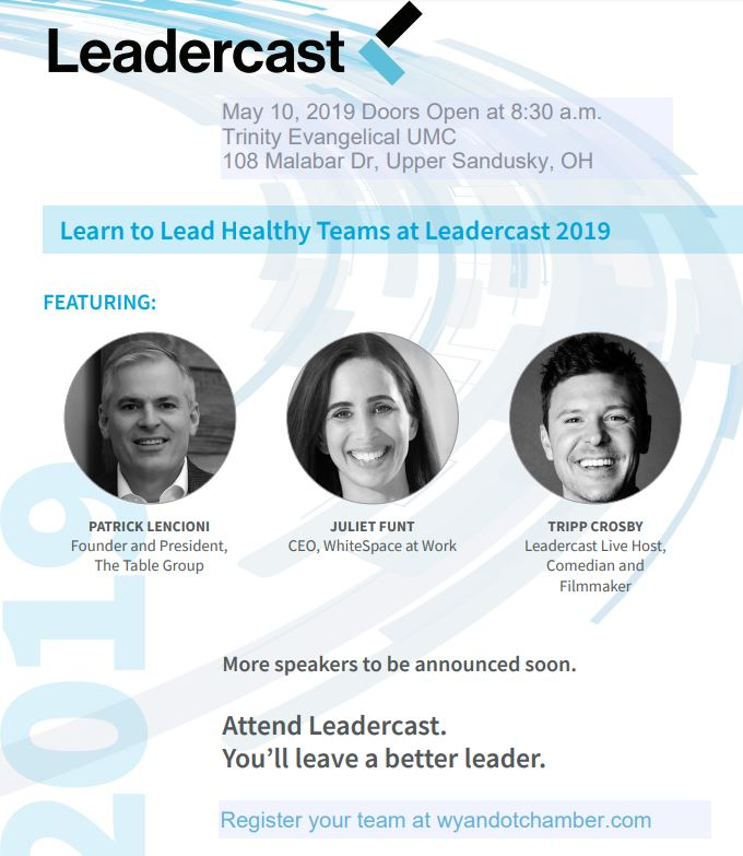Leadercast 2019: Leading Healthy Teams