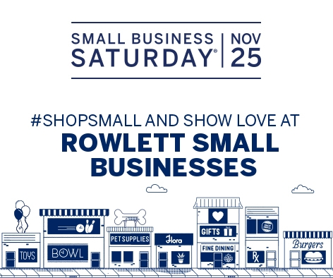 #SHOPSMALL #SMALLBUSINESSSATURDAY Rowlett Small Business Saturday