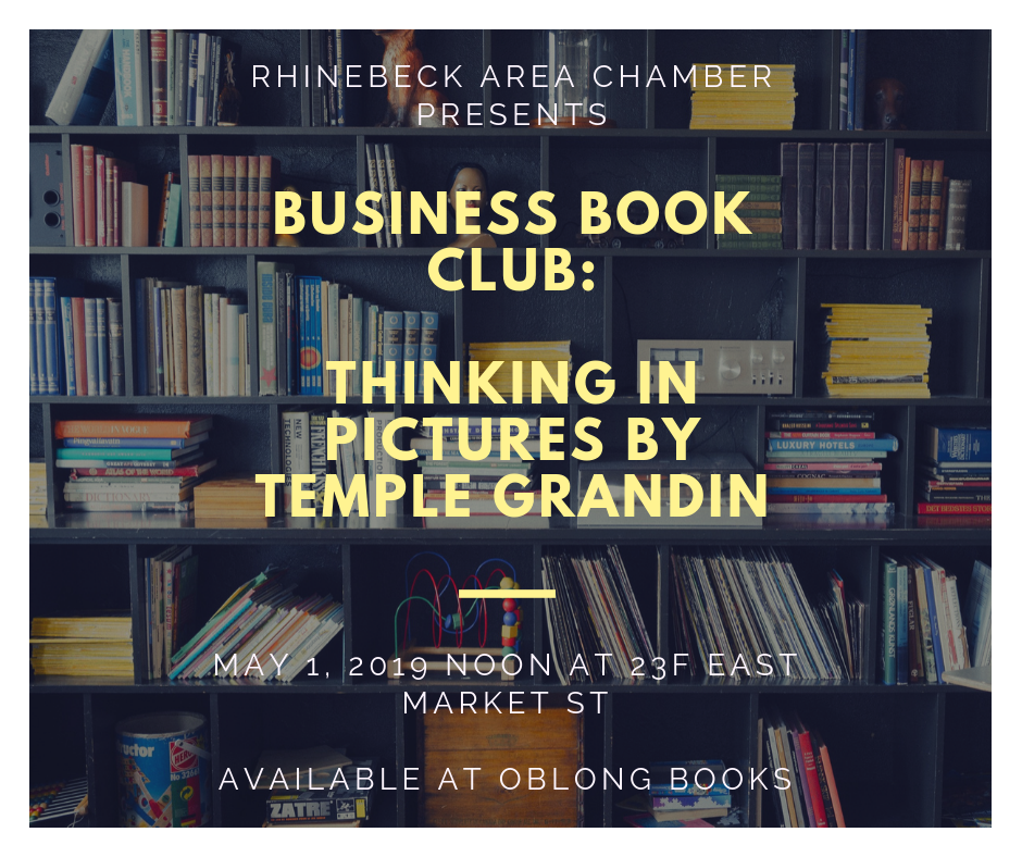 Busines Book Club Thinking in Pictures by Temple Grandin May 1, 2019 noon at East Market St.
