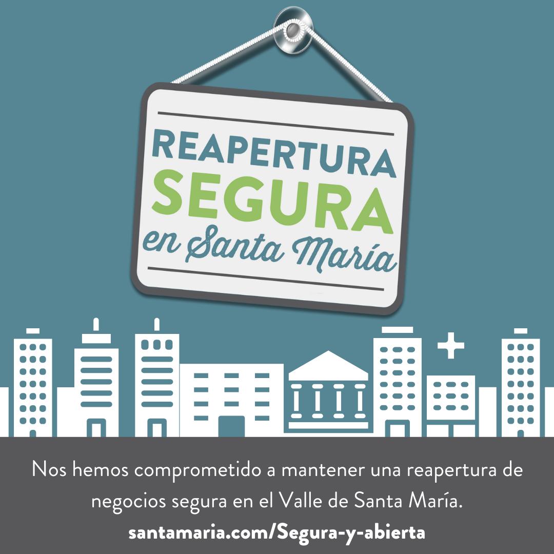 Safe and Open Santa Maria