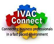 IVAC Connect is the Best Networking Event in the Area