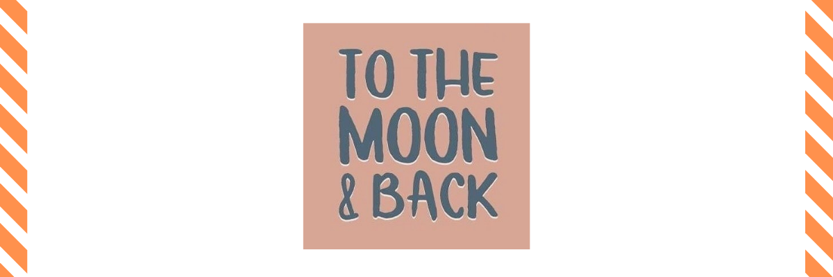 To-The-Moon-And-Back.png