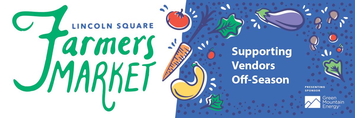 Lincoln Square Farmers Market - Off-Season Vendors