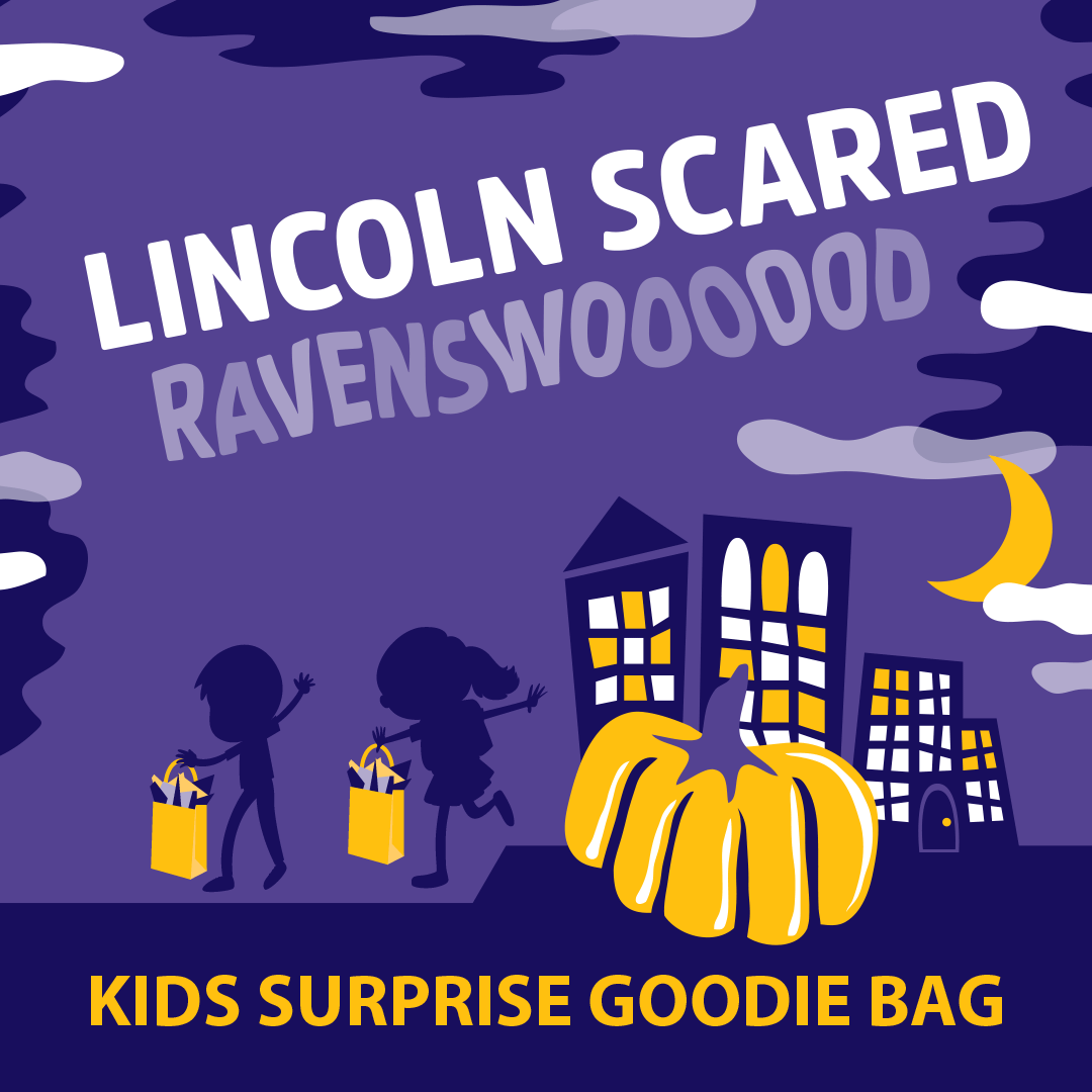 Lincoln Scared Ravenswooooood Kids Trick-or-Treat Goodie Bag