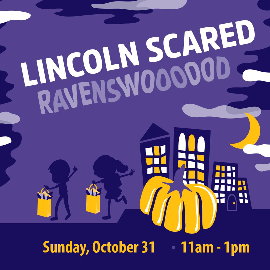 Lincoln Scared Ravenswooooood Kids Trick-or-Treat