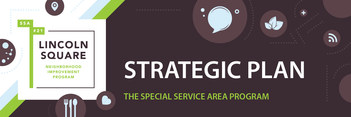 SSA 21 - Lincoln Square Strategic Plan