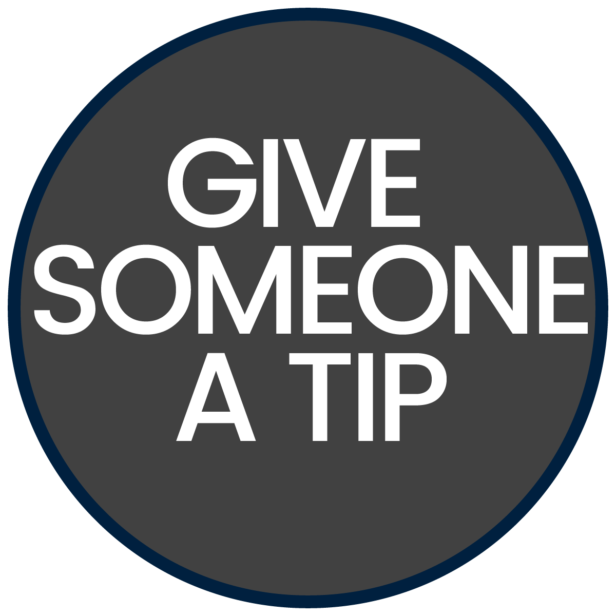 Give Someone a Tip