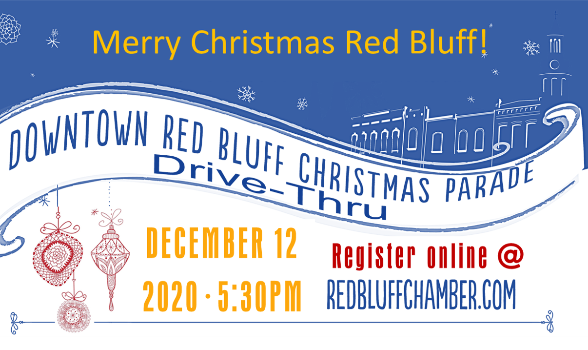 Downtown Red Bluff Christmas Parade   2020   Dec 12, 2020