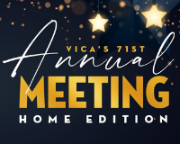 VICA's 71st Annual Meeting - Home Edition