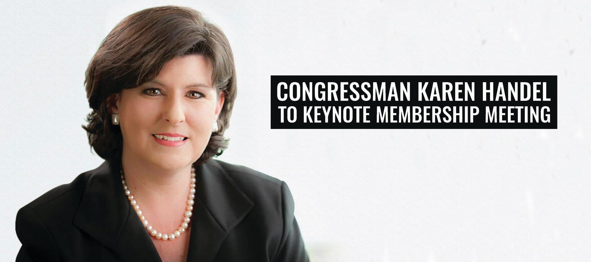 Congressman Karen Handel to Keynote Membership Meeting
