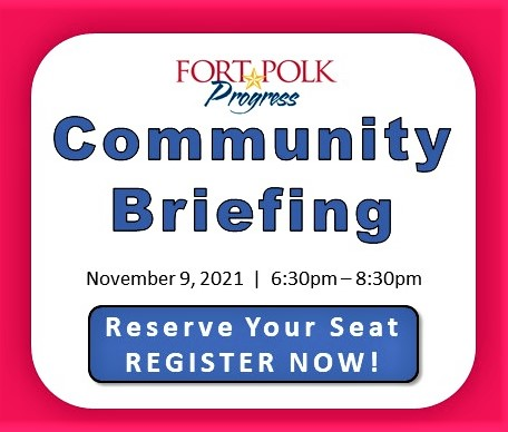 Reserve your seat for the Fort Polk Progress Community Briefing