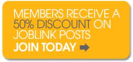 Members receive a fifty percent discount on JobLink posts.