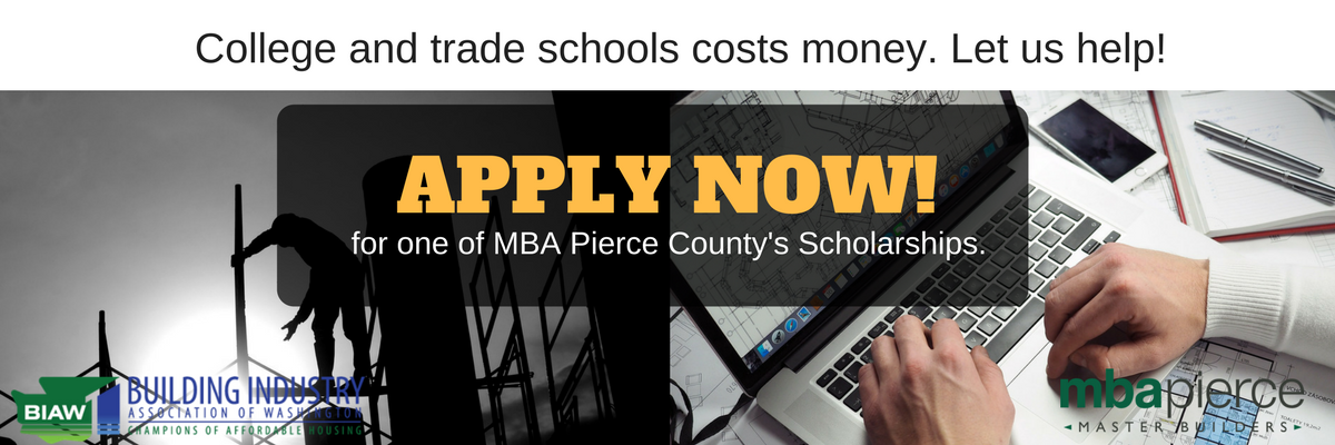 college and trade school scholarships offered by MBA Pierce County. Apply Now