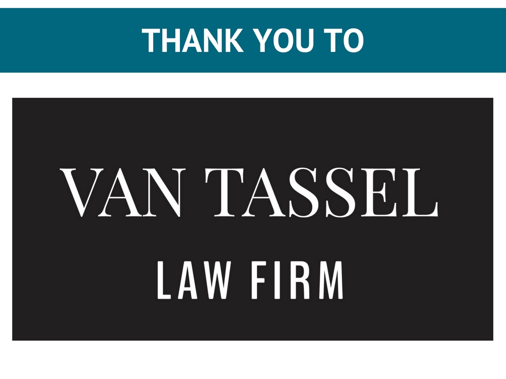 Thank you to Van Tassel Law Firm