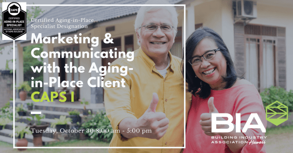 Marketing and Communicating with Aging-in-Place Client CAPS I NAHB