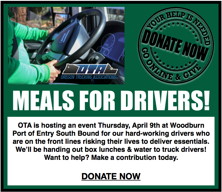 Meals for drivers event during COVID-19 pandemic on Thursday April 9th at Woodburn Port of Entry South Bound