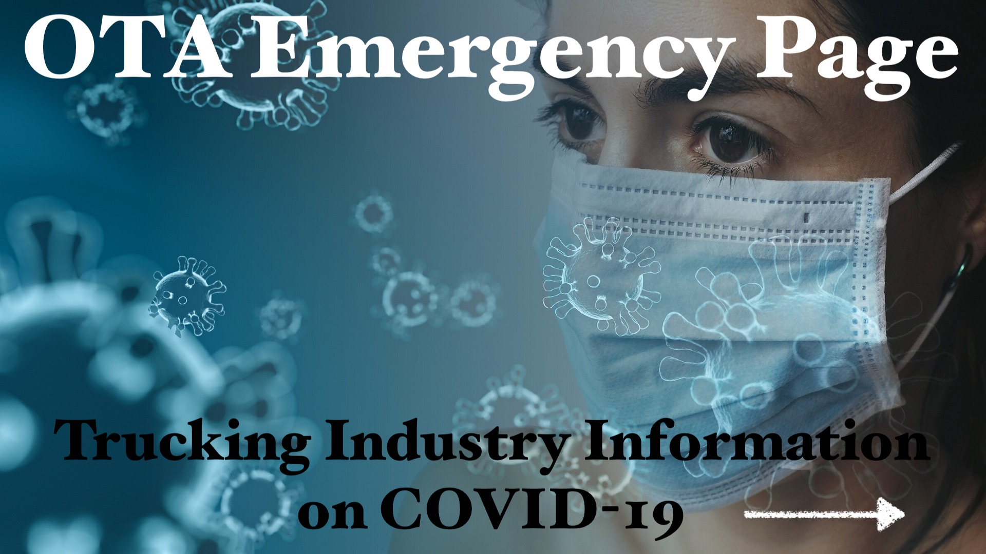 OTA Emergency Page - Trucking Industry Information on COVID-19/Coronavirus