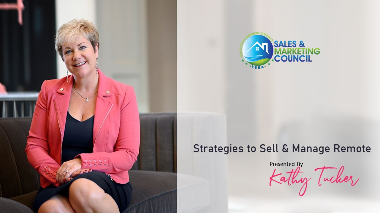 Strategies for Selling & Managing Remote