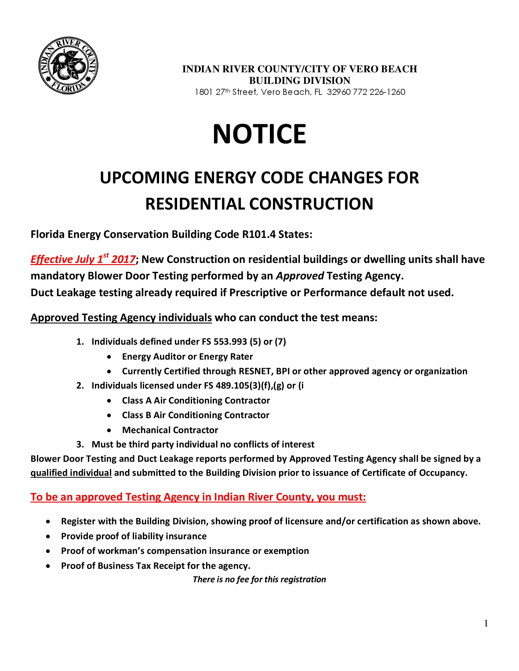 NOTICE  Upcoming Energy Code Changes for  Residential Construction