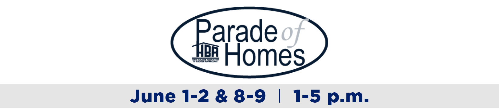 Parade of Homes 2019 Greater New Orleans HBA