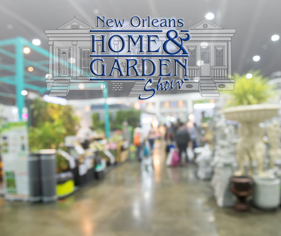 Home and Garden Show New Orleans