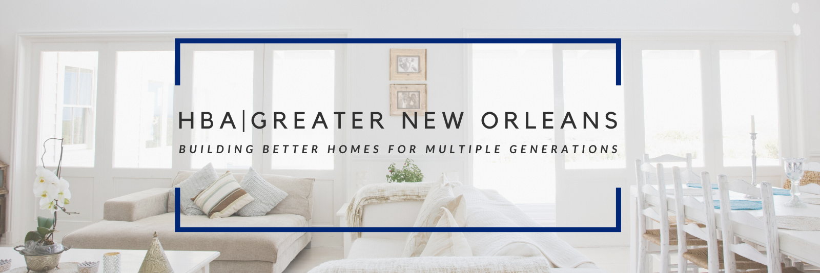 HBA-Greater-New-Orleans-Website-Cover-Gallery-Photo.png