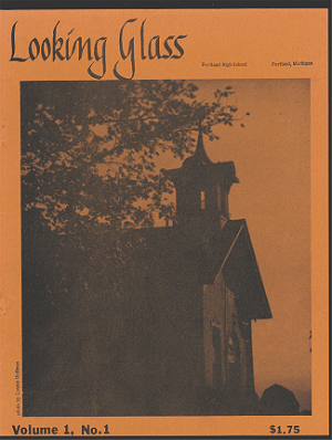 Looking.Glass_History.Publication_v1n1_Portland.Michigan