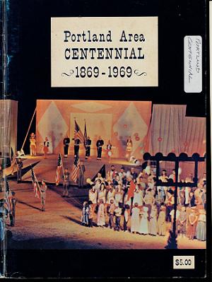 pictoral.Portland Michigan.Centennial_1869.1969
