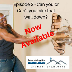 Remodeling the Carolinas with NARI Podcast is Live!