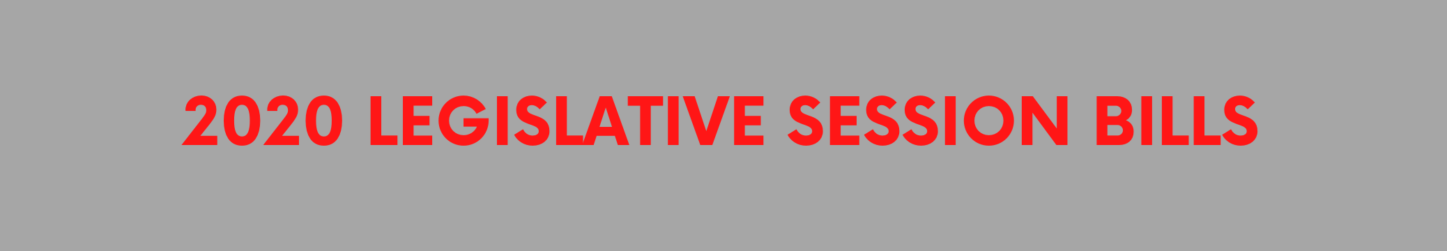 2020-legislative-session-bills-banner.png
