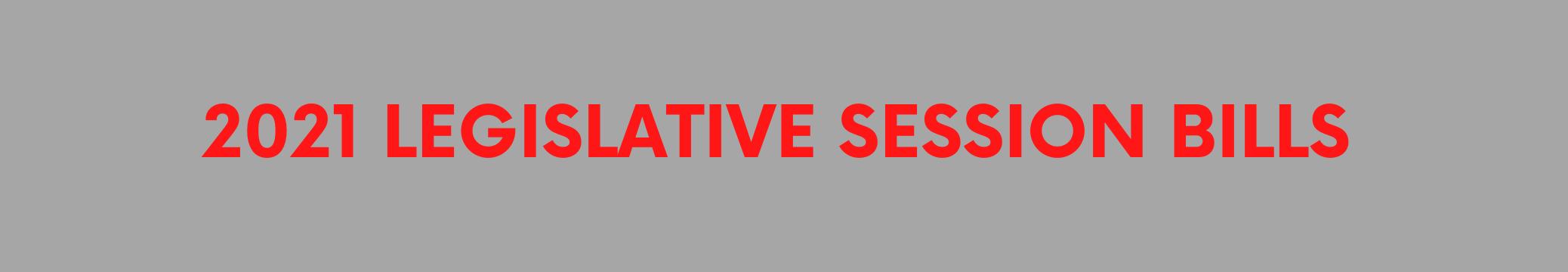 2021-legislative-session-bills-banner.png
