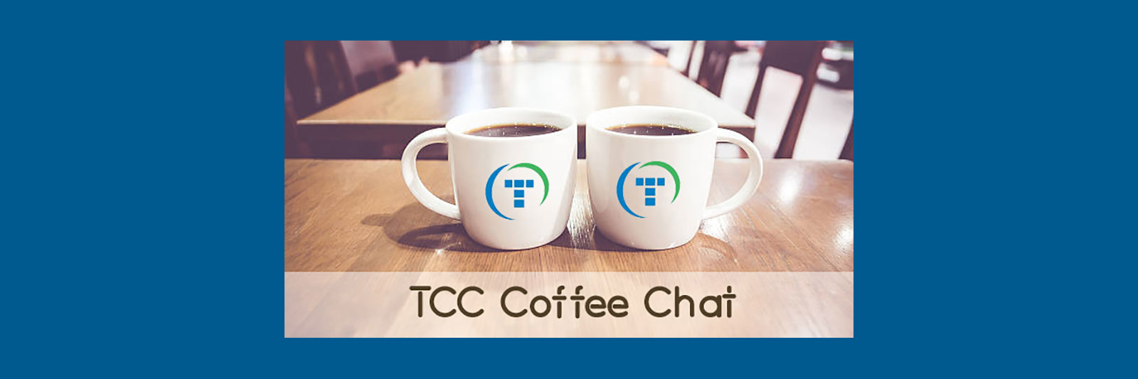 TCC-Coffee-Chat1.jpg